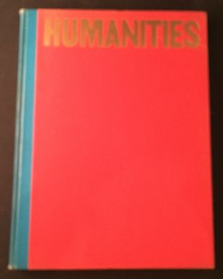 Humanities (SIGNED AND INSCRIBED FIRST PRINTING)