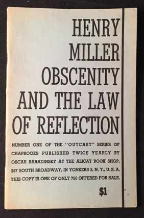 Obscenity and the Law of Reflection. Literature, Henry MILLER.