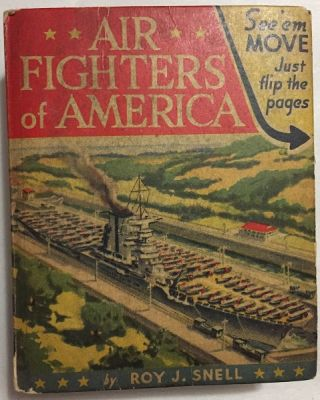 Air Fighters of America. Big Little Books, Roy SNELL.