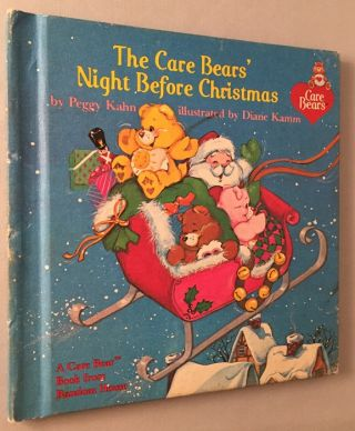 The Care Bears' Night Before Christmas. Peggy KAHN