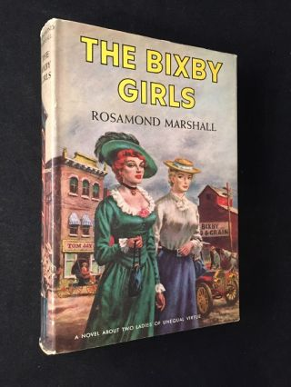 "The Bixby Girls (FIRST PRINTING IN DJ); Basis for the Robert Wagner, Natalie Wood film ""All the Fine Young Cannibals"" Film Related, Rosamond MARSHALL."