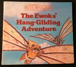 The Ewoks' Hang-Gliding Adventure (FIRST PRINTING SIGNED BY WARWICK DAVIS). Star Wars, Warwick DAVIS, Judy HERBSTMAN.