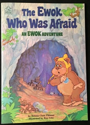 The Ewok Who Was Afraid (FIRST PRINTING SIGNED BY WARWICK DAVIS). Star Wars, Warwick DAVIS, Helena Clare PITTMAN.