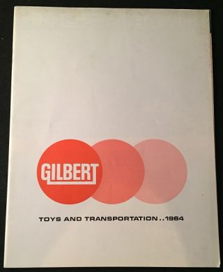 1964 Gilbert Toys Product Catalog (AMERICAN FLYER TRAINS AND ERECTOR SETS). A. C. GILBERT