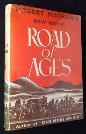 Road of Ages (FIRST PRINTING IN DJ). Literature, Robert NATHAN.