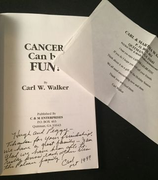 Cancer Can Be Fun! Some Tips on Meeting Life's Challenges... with a Smile (SIGNED FIRST PRINTING)