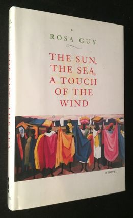 The Sun, The Sea, A Touch of the Wind (SIGNED ASSOCIATION COPY - Signed to Don Belton). Rosa GUY
