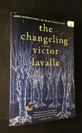 The Changeling (ADVANCE COPY). Literature, Victor LAVALLE.