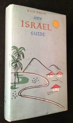 New Israel Guide (1961 EDITION IN ORIGINAL DJ). Efrayim TALMI, Menahem TALMI