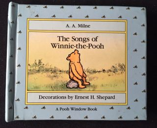 The Songs of Winnie the Pooh (A Pooh Window Book). Children's Books, A. A. MILNE.