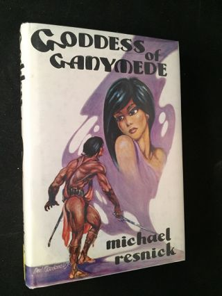Goddess of Ganymede (SIGNED FIRST PRINTING). Fantasy, Michael RESNICK.