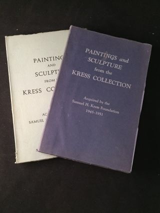 Paintings and Sculpture from the Kress Collection (2 VOL SET). Samuel KRESS, et all