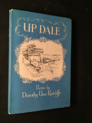 Up Dale (FIRST UK PRINTING IN DJ). Dorothy Una RATCLIFFE