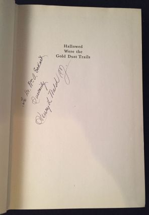 Hallowed were the Gold Dust Trails: The Story of the Pioneer Priests of Northern California (SIGNED AND INSCRIBED)