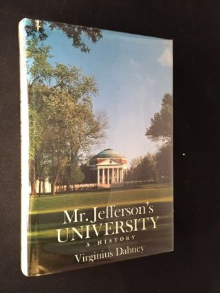 Mr. Jefferson's University (SIGNED FIRST PRINTING). Virginius DABNEY