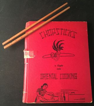 Chopsticks: A Flight Into Oriental Cooking; US Air Force Wives Stationed in Taiwan Post-WWII....