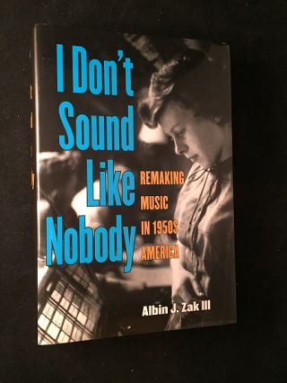 I Don't Sound Like Nobdody. Albin ZAK
