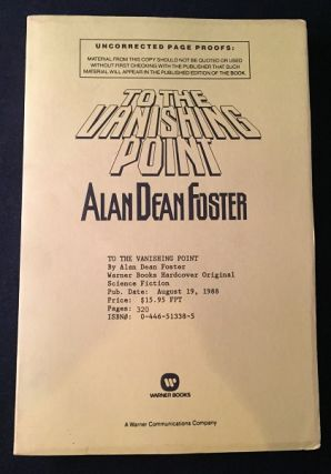 To the Vanishing Point (SIGNED ADVANCE READING COPY). Alan Dean FOSTER
