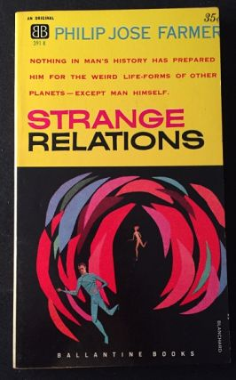 Strange Relations (PBO). Science Fiction, Philip Jose FARMER.