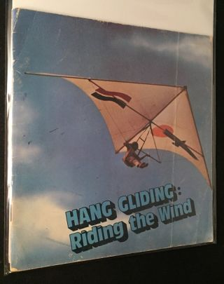Hang Gliding: Riding the Wind (RARE FIRST PRINTING). Otto PENZLER