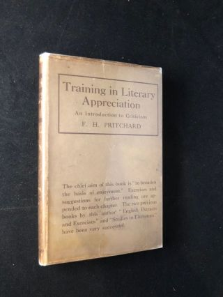 Training in Literary Appreciation: An Introduction to Criticism (IN SCARCE ORIGINAL DJ). Books on Books, F. H. PRITCHARD.
