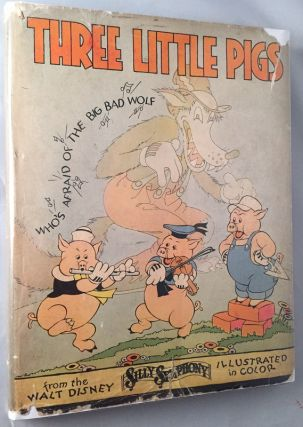 Three Little Pigs (IN ORIGINAL DUST JACKET). Disneyana, Walt DISNEY.