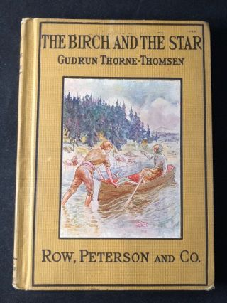 The Birch and the Star (FIRST AMERICAN EDITION). Gudron THORNE-THOMSEN