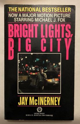 Bright Lights, Big City (SIGNED 1ST OFFICIAL MOVIE TIE-IN). Jay MCINERNEY