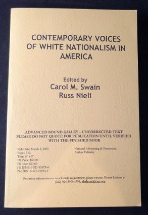 Contemporary Voices of White Nationalism in America (ADVANCE READING COPY). Carol SWAIN, Russ...