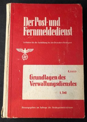 "ORIGINAL 1942 THIRD REICH POSTAL SERVICE AND COMMUNICATION MANUAL; ""Der Post-Und Fernmeldedienst"" WWII, REICH POST MINISTRY."