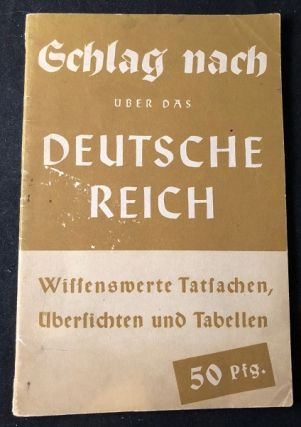 "Original Circa 1943 Nazi Booklet w/ Statistics of the Third Reich; ""Gchlag Nach Uber Das Deutsche Reich"" WWII, The Third Reich."