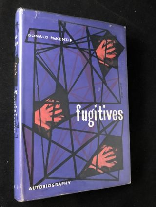 Fugitives (1st UK w/ DJ). Biography, Donald MCKENZIE.
