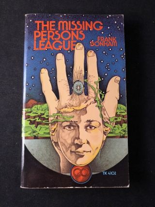 The Missing Persons League (FIRST PAPERBACK EDITION). Science Fiction, Frank BONHAM.