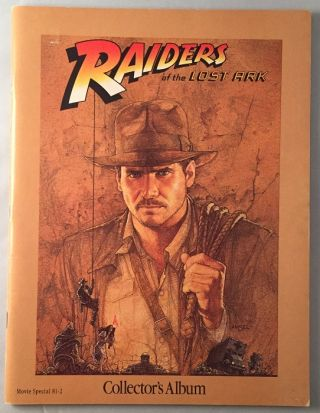 Raiders of the Lost Ark Collector's Album (Movie Special). George LUCAS, Ann HOLLER