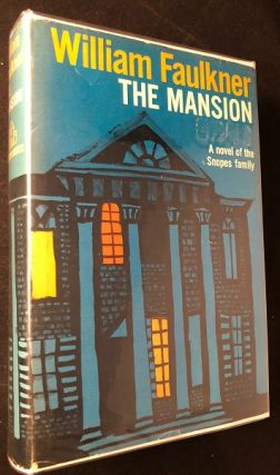 The Mansion. William FAULKNER