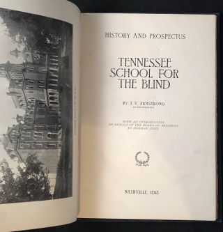 History and Prospectus: Tennessee School for the Blind (FIRST PRINTING)