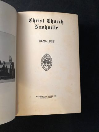 Christ Church Nashville 1829-1929 (FIRST PRINTING)