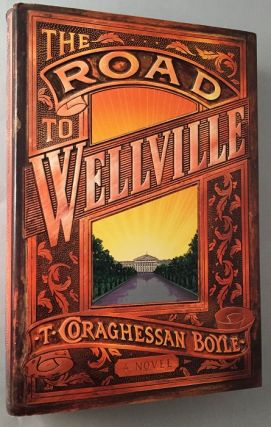 The Road to Wellville. Literature, T. Coraghessan BOYLE.