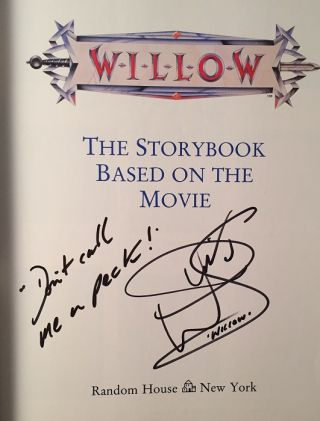 """Willow: The Storybook Based on the Movie (SIGNED BY WARWICK DAVIS A.K.A. """"WILLOW"""")"""