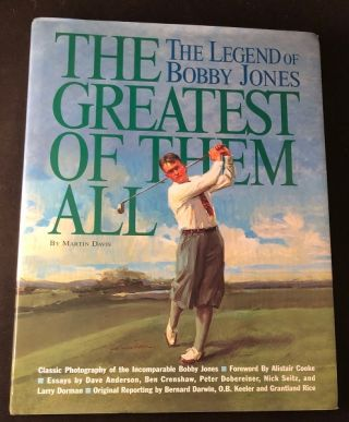The Greatest of Them All: The Legend of Bobby Jones. Golf, Martin DAVIS.