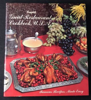 Campbell's Great Restaurants Cookbook, USA (1st Printing). STEFANSSEN, Stephanie