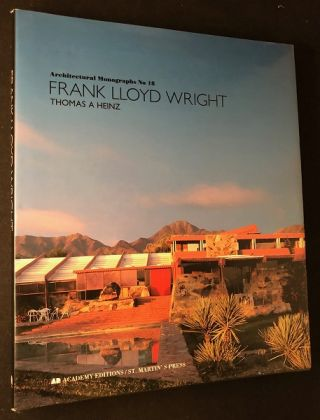 Frank Lloyd Wright: Architectural Monographs No. 18 (1st Printing). Thomas HEINZ, Frank Lloyd WRIGHT