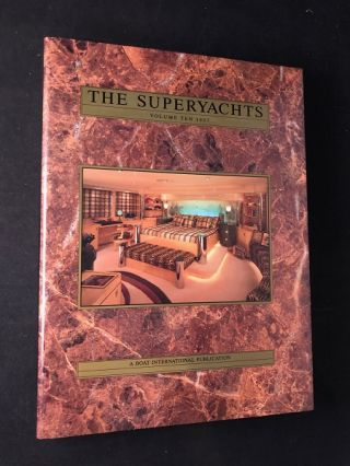 The Superyachts: Volume Ten 1997. Jim MORAN, Roger LEAN-VERCOE, et all