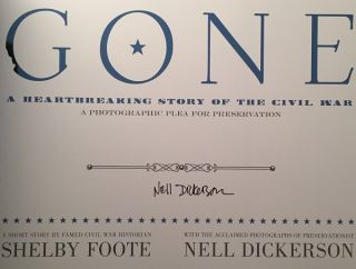 GONE: A Heartbreaking Story of the Civil War (SIGNED BY NELL DICKERSON AND ROBERT HICKS)