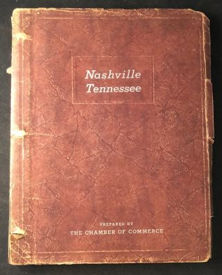 1937 City Planning & Prospective Business Portfolio for Nashville, TN. TN CHAMBER OF COMMERCE...
