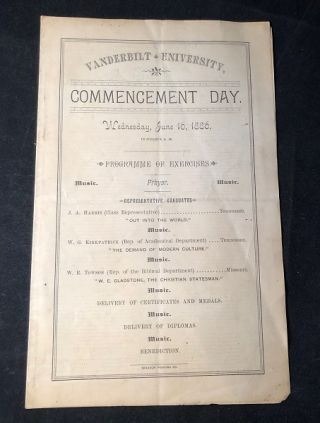 JUNE 16, 1886 VANDERBILT UNIVERSITY COMMENCEMENT DAY PROGRAM (WOMEN'S STUDIES INTEREST)....