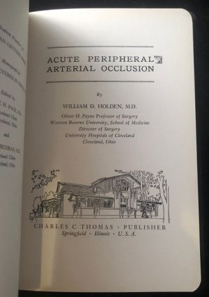 Acute Peripheral Arterial Occlusion (SCARCE FIRST PRINTING)