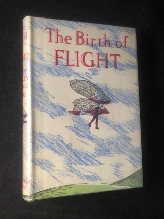 The Birth of Flight (1st UK). Hartley Kemball COOK