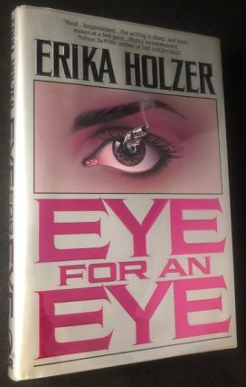 Eye for an Eye. Erika HOLZER