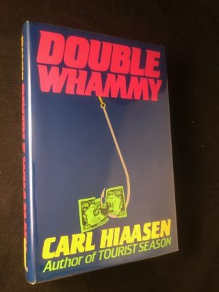 Double Whammy (SIGNED FIRST PRINTING). Carl HIAASEN
